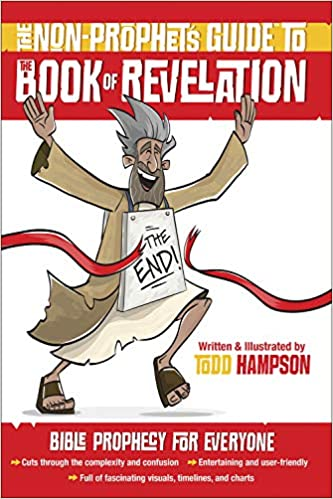 The Non-Prophet's Guide™ to the Book of Revelation