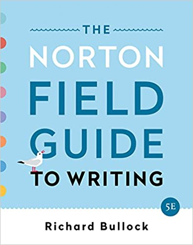 The Norton Field Guide to Writing (Fifth Edition)