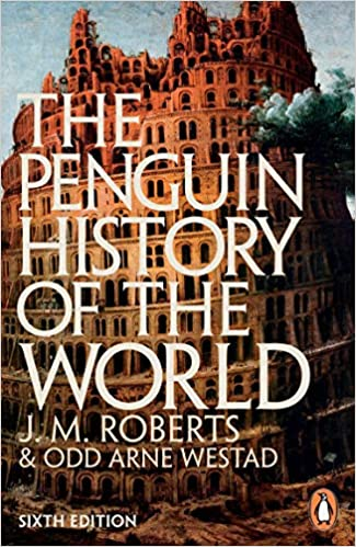 The Penguin History of the World Sixth Edition