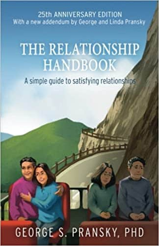 The Relationship Handbook A Simple Guide to Satisfying Relationships - Anniversary Edition