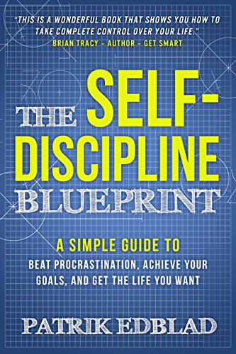 The Self-Discipline Blueprint