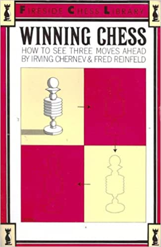 Winning Chess How To See Three Moves Ahead