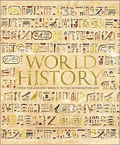 World History From the Ancient World to the Information Age