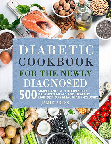 Diabetic Cookbook for the Newly Diagnosed